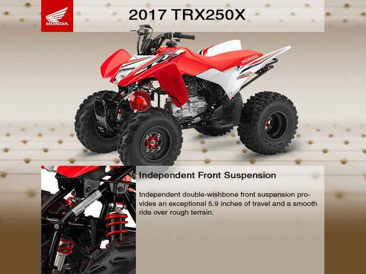 New 2017 Honda TRX 250X SE ATVs For Sale in New Jersey. 2017 Honda TRX 250X SE, 2017 Honda® TRX® 250X SESized Right For Fun.Maybe specialization is fine if you're talking about insects. But in the world of a great all-around sport ATV, versatility is the key to having a good time. You want a machine that can fit a wide range of riders, abilities and terrains. And that ATV is the Honda TRX250X.There's a reason this is one of our most popular sport ATVs. A whole bunch of reasons, actually…
