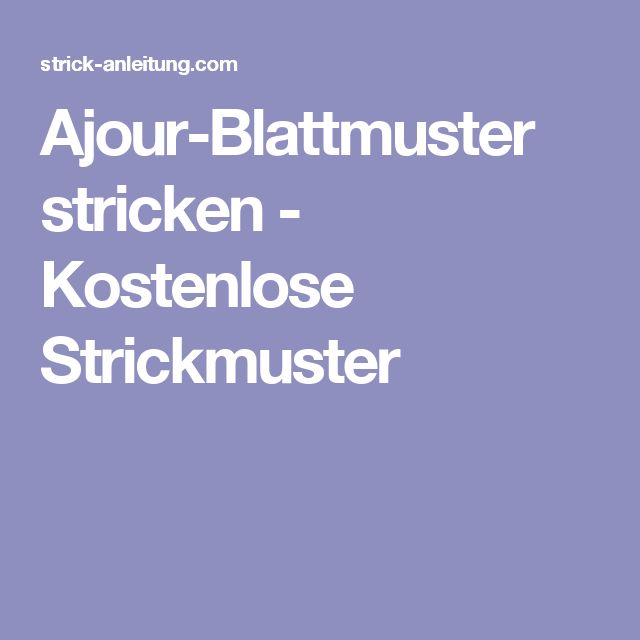 76 best strick muster images on Pinterest | Strickmuster, Stricken ...