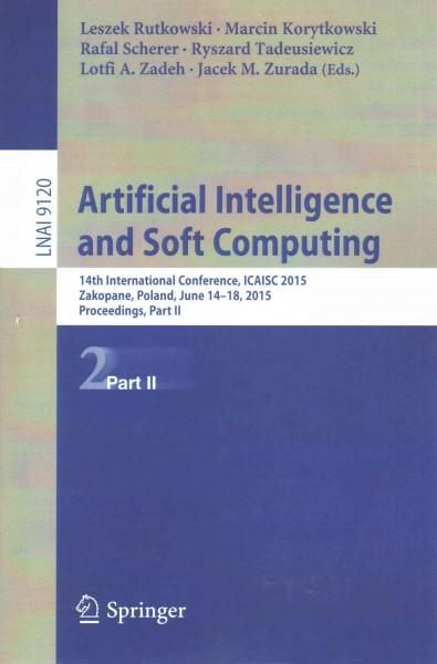 Artificial Intelligence and Soft Computing: 14th International Conference, Icaisc 2015