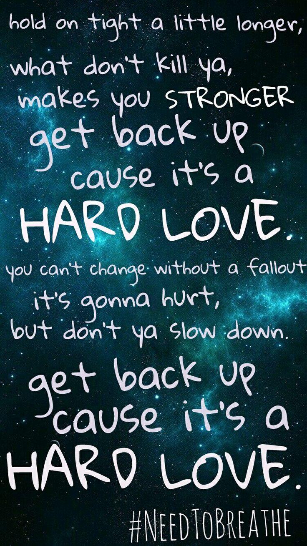 Needtobreathe_ Hard Love_lyrics