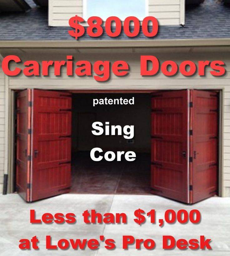 8 thousand dollar bi fold carriage doors mfg for 1 thousand dollars sing core at lowes home improvement