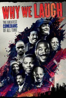 """Why We Laugh: Black Comedians on Black Comedy. """"A chronological story about Black comedy: who has made us laugh since 1901, what is the nature of their humor, and what social and political contexts inform it. We look at minstrels, Stepin Fetchit, Amos 'n Andy, Beulah, Redd Foxx, Dick Gregory, Flip Wilson, Bill Cosby, Richard Pryor, Eddie Murphy, The Cosby Show, Chris Rock, Whoopi, Hollywood Shuffle... Def Comedy Jam, and the Original Kings of Comedy... asserts Black comedy helps America…"""