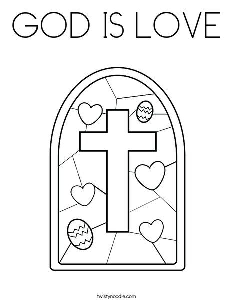 GOD IS LOVE Coloring Page - Twisty Noodle. Could use this to make a stained glass look with tissue paper. Good site for practicing capital letter handwriting.