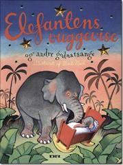 Godnatsange er altså bare dejlige at synge og høre på. Det vækker gode minder.   Elefantens Vuggevise er en af de mest populære godnatsange.