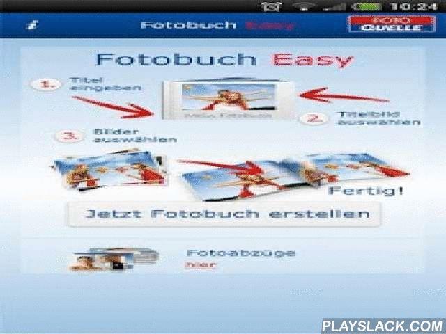 Fotobuch Easy  Android App - playslack.com , Einfach und schnell: In nur 3 Schritten Ihre schönsten Erinnerungen in einem hochwertiggedruckten Fotobuch.Die erste Wahl, wenn es um das Erstellen Ihres eigenen Fotobuches geht – schnell, einfachund mit Hochglanzeffekt! In wenigen Minuten und nur 3 Schritten zu Ihrem Minibuch: Titelbildund Text auswählen, 30 Fotos hinzufügen, bestellen - FERTIG!Ihre Erinnerungen in einem Fotobuch: Bilder vom Urlaub, dem Wochenendausflug, Geburtstag,Party oder der…