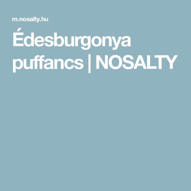 Édesburgonya puffancs | NOSALTY