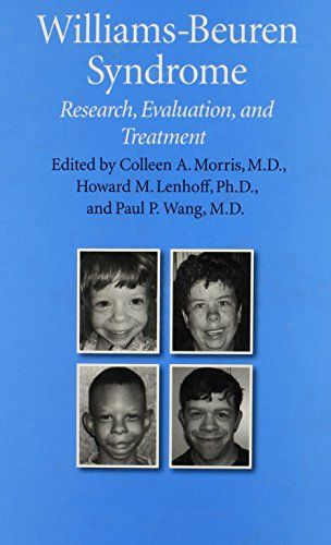 Williams-Beuren Syndrome: Research, Evaluation, and Treatment by Colleen A. Morris. http://search.lib.cam.ac.uk/?itemid= depfacozdb 426499