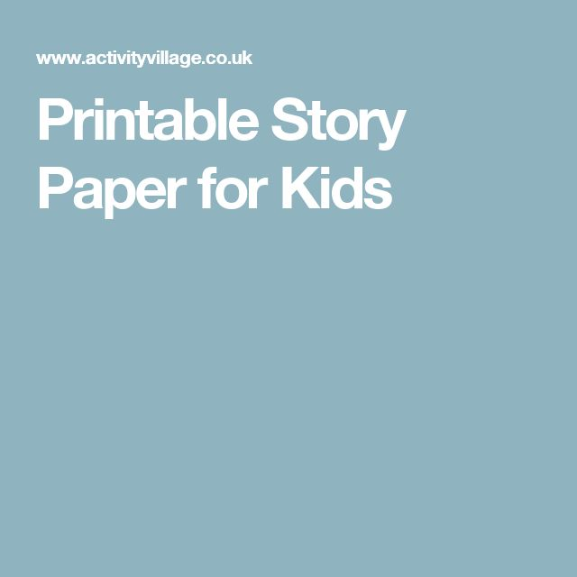 Printable Story Paper for Kids