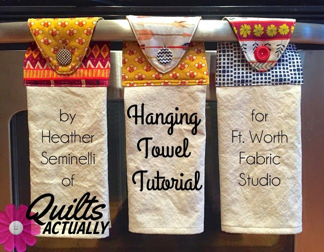 Fort Worth Fabric Studio: Hanging Towel Tutorial