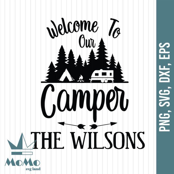 To Our Camper Svg, The Wilson Svg, Camper Svg
