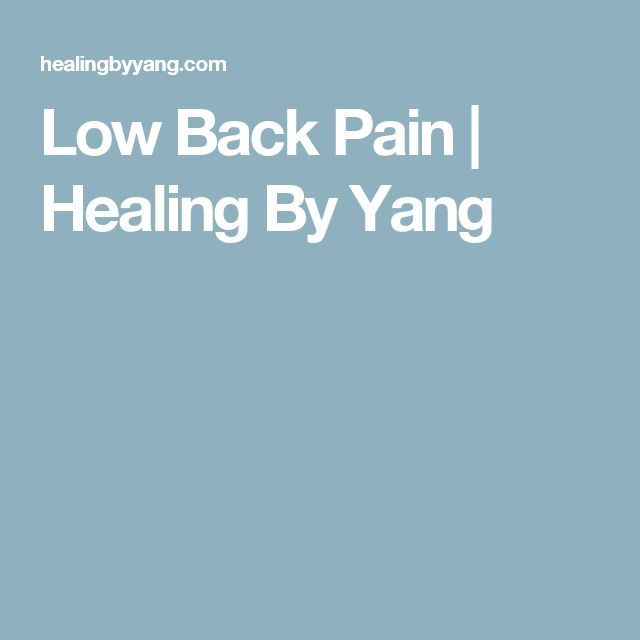 Low Back Pain | Healing By Yang