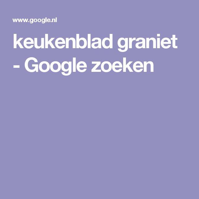 keukenblad graniet - Google zoeken