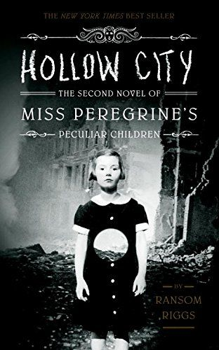 Hollow City: The Second Novel of Miss Peregrine's Children Miss Peregrine's Home for Peculiar Children: Amazon.co.uk: Ransom Riggs: Books