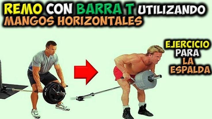 EJERCICIO Para LA ESPALDA | Remo con Barra T, Utilizando Mangos Horizontales | Ganar musculos Dorsales....
