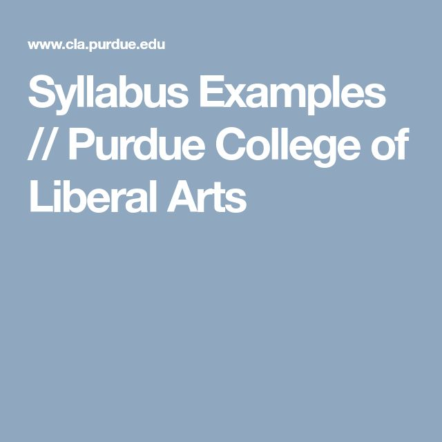 Syllabus Examples // Purdue College of Liberal Arts