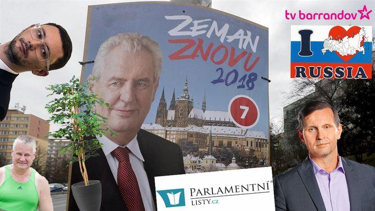 Předvolební kampaň prezidenta Miloše Zemana v České republice/Pre-election campaign of President Milos Zeman in the Czech Republic