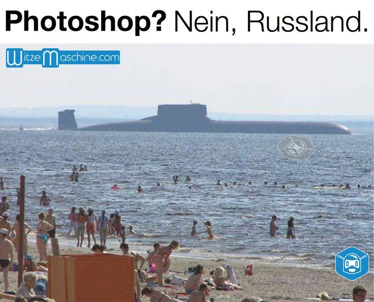 Photoshop? Nein, Russland - Russisches U-Boot am Strand - Funny Russen Witze