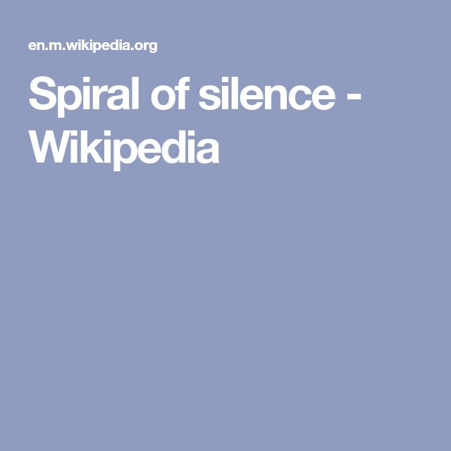 Spiral of silence - Wikipedia