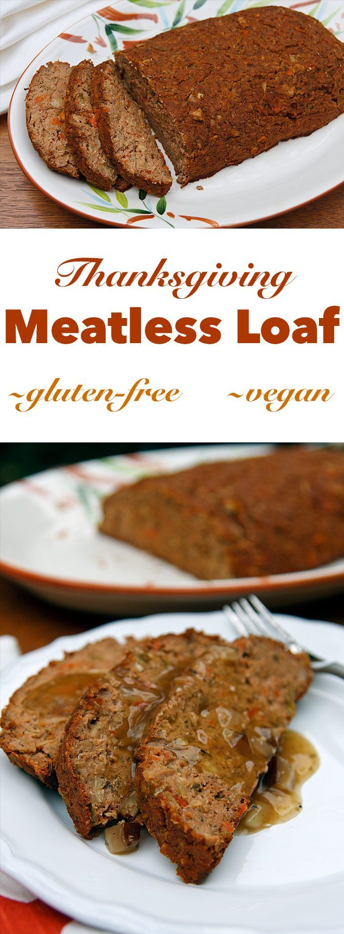 Meatless,GF, &  vegan loaf is so moist and flavorful that you won't need stuffing or even gravy. It's gluten-free and soy-free, too!