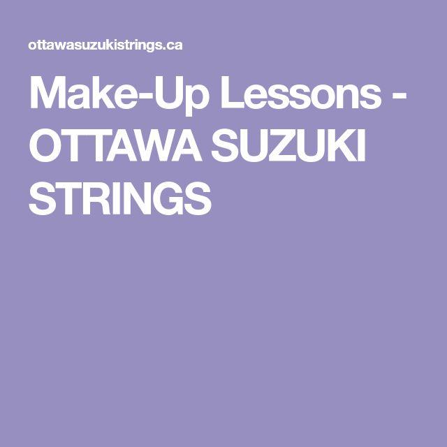 Make-Up Lessons - OTTAWA SUZUKI STRINGS