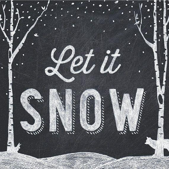 Let It Snow Chalkboard Print horizontal by AmyRogstad on Etsy, $22.99