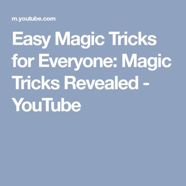 Easy Magic Tricks for Everyone: Magic Tricks Revealed - YouTube