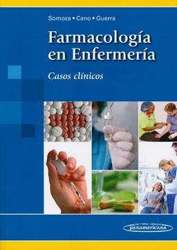 Somoza Hernández B, Cano González MV, Guerra López P, coord. Farmacología en enfermería: casos clínicos. Madrid: Medica Panamericana; 2012.