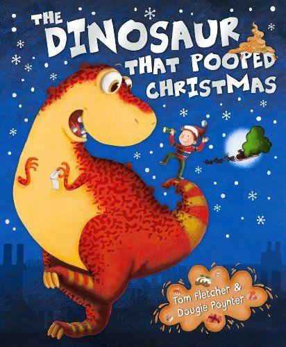 The Dinosaur That Pooped Christmas by Tom Fletcher http://www.amazon.co.uk/dp/1849417792/ref=cm_sw_r_pi_dp_BdTkub1KNE9AX