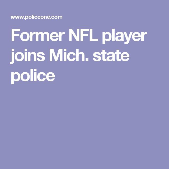 Former NFL player joins Mich. state police