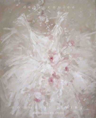 Romantic and Shabby Tutu and Roses Painting available at www.debicoules.com