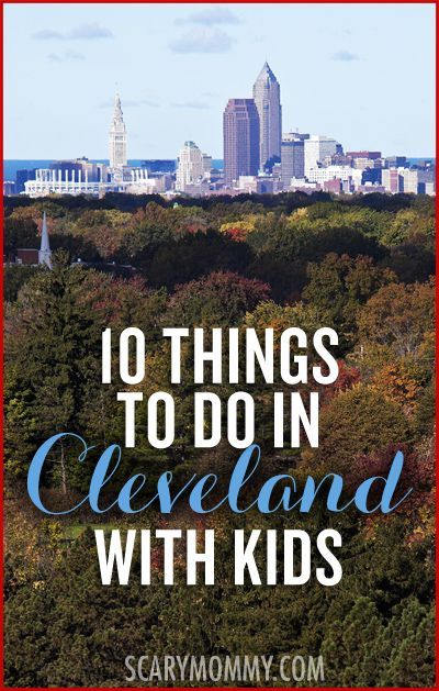 Planning a family trip to Cleveland, Ohio? Whether you're on vacation or a local, here are ten things to do with kids in Cleveland via Scary Mommy's travel guide! summer | spring break | vacation | parenting advice