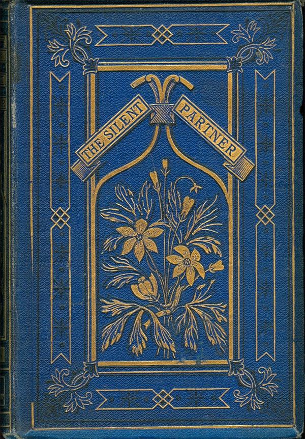 The Silent Partner by Elizabeth Stuart Phelps London Sampson Low Son & Marston 1871