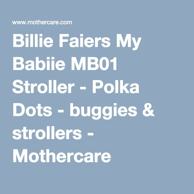 Billie Faiers My Babiie MB01 Stroller - Polka Dots - buggies & strollers - Mothercare
