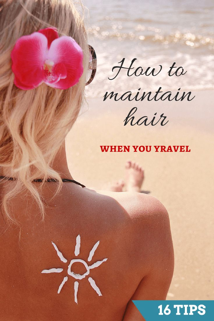 Ready to take a vacation? Here's some simple hair care tips for when you travel.