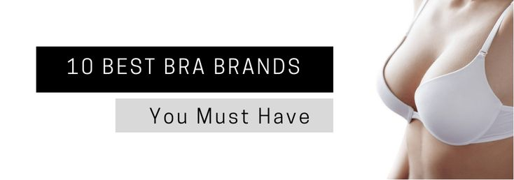 10 Best Bra Brands You Must Have