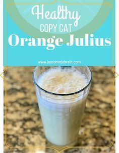 Healthy Orange Julius: A Healthy Version When I was a kid, my Mom would often take us to our local mall. In that mall, they had an Orange Julius shop and every time, my Mom would buy us all a small Orange Julius. Now, I LOVE Orange Julius's. They