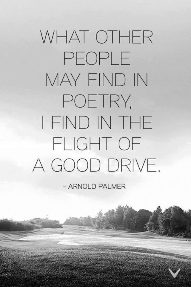 quote from arnold palmer golf golf pinterest love