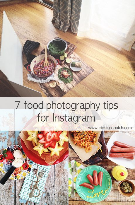 Food photography - 7 tips for Instagram via Click it Up a Notch