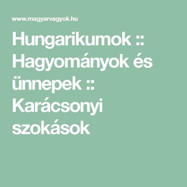 Hungarikumok :: Hagyományok és ünnepek :: Karácsonyi szokások
