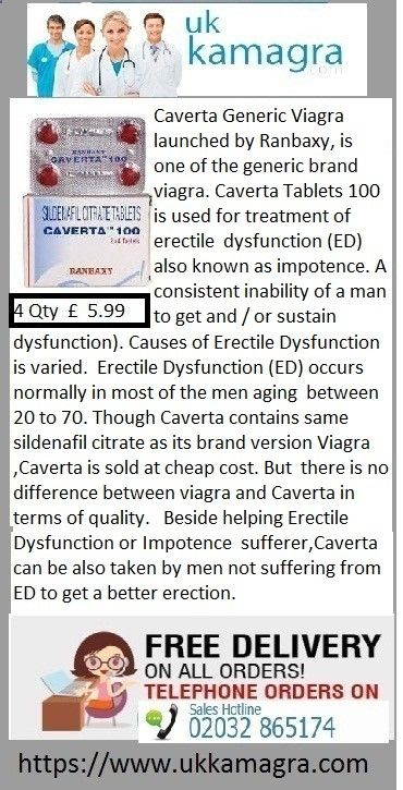 Caverta Generic Viagra launched by Ranbaxy, is one of the generic brand viagra. Caverta Tablets 100 is used for treatment of erectile dysfunction (ED) also known as impotence. A consistent inability of a man to get and / or sustain an erection is termed as impotence (erectile dysfunction). Causes of Erectile Dysfunction is varied. Erectile Dysfunction (ED) occurs normally in most of the men aging between 20 to 70. Though Caverta contains same sildenafil citrate as its brand version Via...
