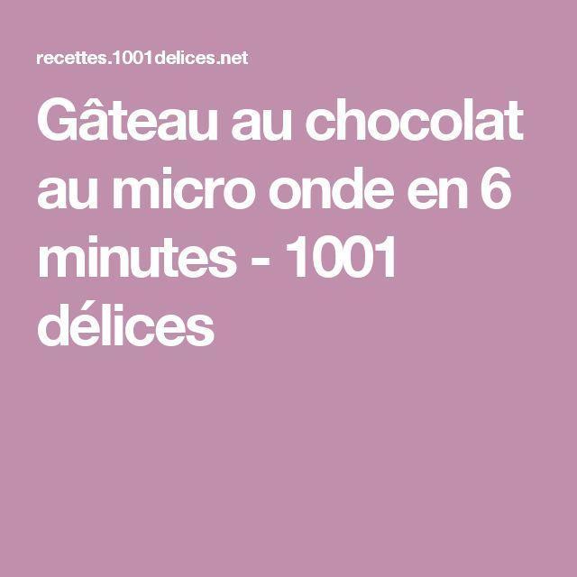 Gâteau au chocolat au micro onde en 6 minutes - 1001 délices