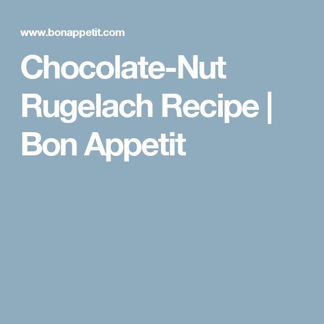 Chocolate-Nut Rugelach Recipe | Bon Appetit