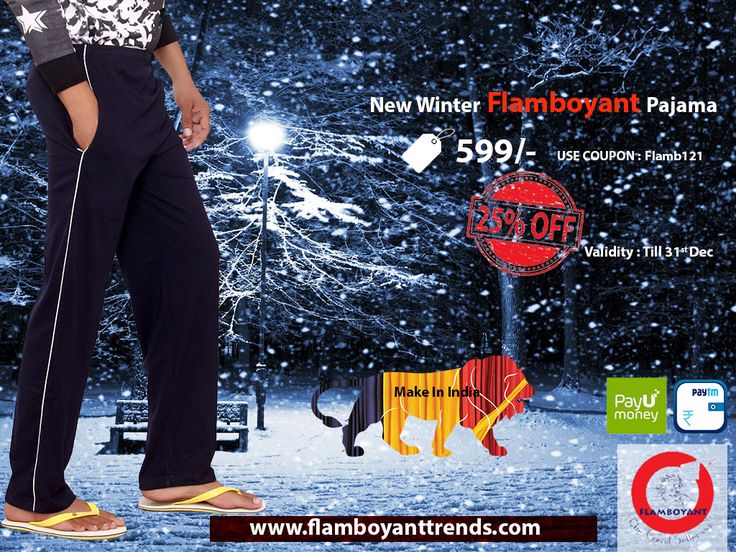 Buy New Winter Pajama at Flamboyant. We have various varieties of winter pajamas with good quality fabric. Our pajamas are very comfortable. purchase this winter pajama from our website : www.flamboyanttrends.com Use Coupon : Flamb121 and get 25% off.