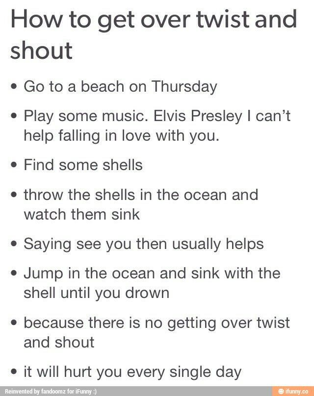 There is no getting over Twist and Shout