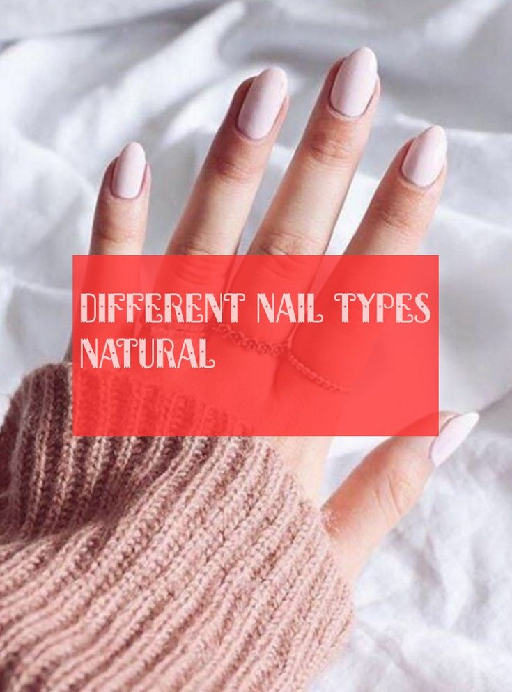 different nail types natural   09.12.2019