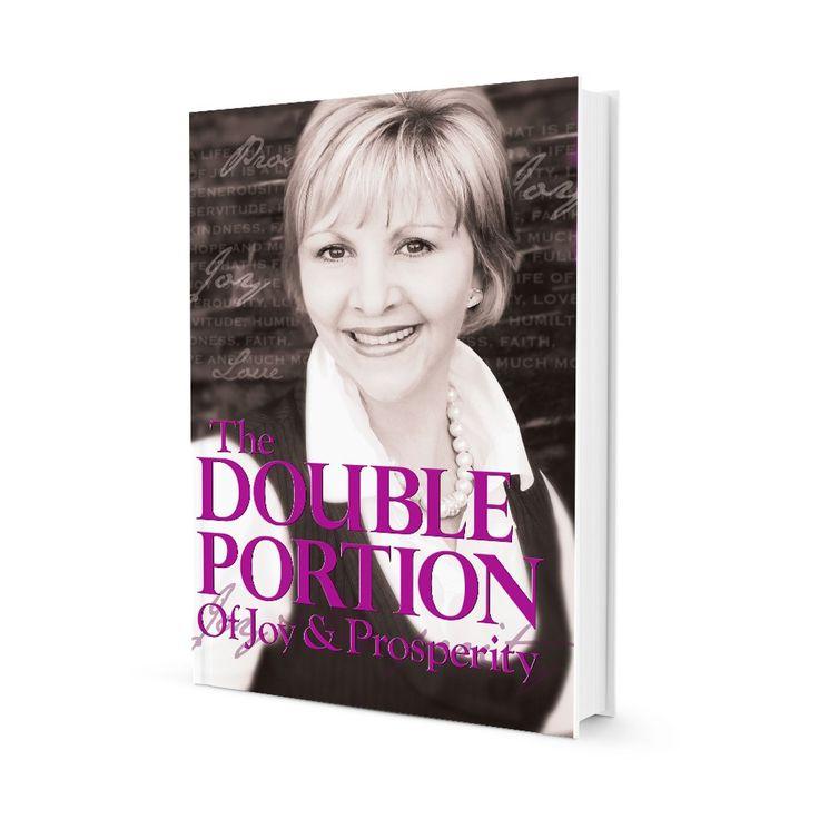 The Double Portion of Joy & Prosperity - Julie Charanduk