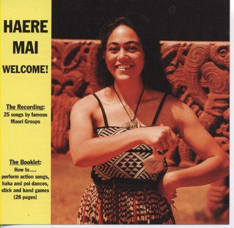 Haere Mai: Welcome! (CD)
