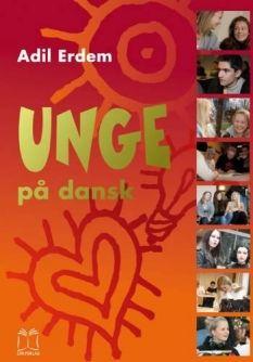 """""""Unge på dansk"""" - Arbejdsbog - af Adil Erdem og Erik Ludvigsen"""