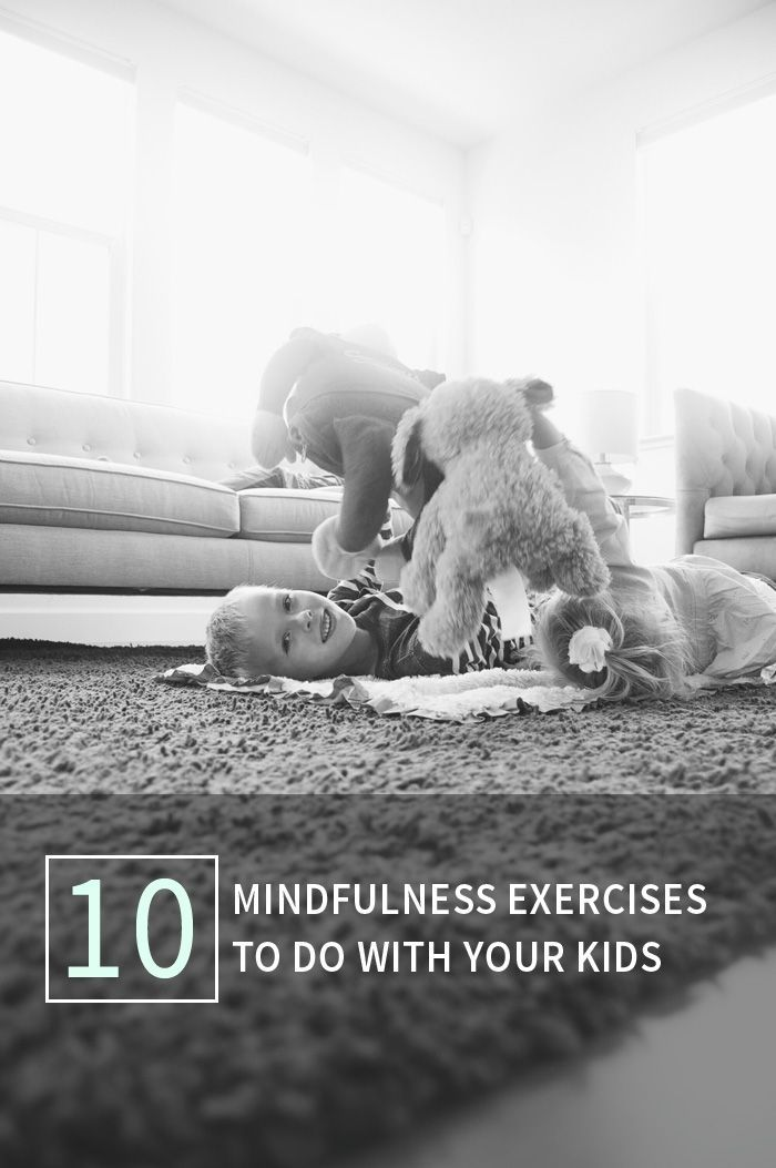 10 Mindfulness Exercises to Do with Your Kids | I love that so many of these are totally easy and accessibleand fun!