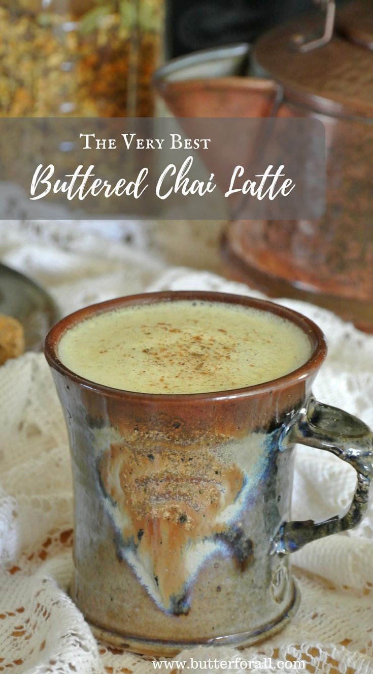 Learn how to make the very best Buttered Chai Latte with the superfood additions of organic, pastured butter, organic coconut oil and grass-fed collagen. Start your day with this keto, low-carb, LCHF superfood to stay full longer and have more productivity. Visit Butter For All for the easy recipe.